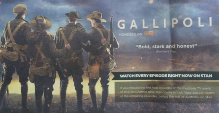 Streaming service Stan is advertising a season of 'Gallipoli'.