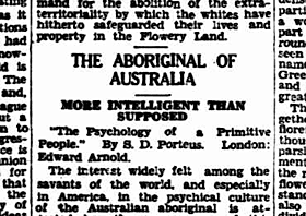 Newspaper heading: 'The Aboriginal of Australia - More intelligent than supposed.'
