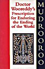 Book: Doctor Wooreddy's Prescription for Enduring the End of the World