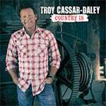 Troy Cassar-Daley - Country Is (Single)