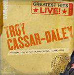 Troy Cassar-Daley - Greatest Hits (Live)